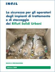 La sicurezza per operatori trattamento rifiuti solidi urbani