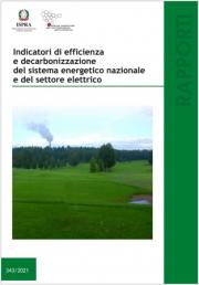 Indicatori di efficienza e decarbonizzazione del sistema energetico nazionale
