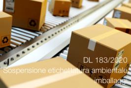 DL 183/2020 | Sospensione etichettatura ambientale imballaggi