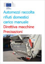 Interpretazione Direttiva macchine: Automezzi  raccolta rifiuti a carico manuale