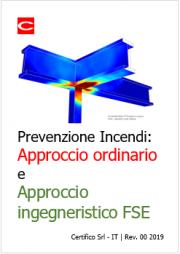 Prevenzione Incendi: Approccio ordinario e Approccio ingegneristico FSE