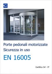 EN 16005 Sicurezza uso porte pedonali motorizzate