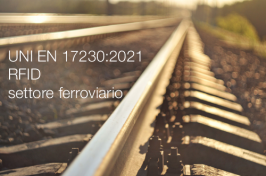 UNI EN 17230:2021 | RFID nel settore ferroviario