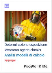 Modelli calcolo esposizione lavoratori agenti chimici: novità UNI