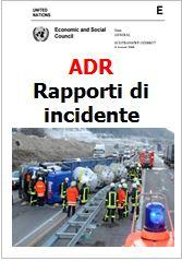 Rapporti di incidente ADR (notifiche secondo 1.8.5.2) Update 09.2015
