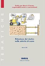 Riduzione del rischio nelle attività di scavo