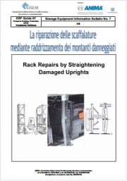 La riparazione delle scaffalature con raddrizzamento dei montanti