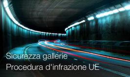 Sicurezza gallerie: Procedura d'infrazione UE / Parere motivato Art. 258 TFUE