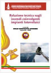 Relazione tecnica sugli incendi coinvolgenti impianti fotovoltaici - VVF