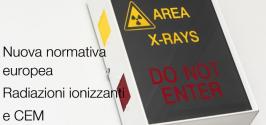 Radiazioni ionizzanti e CEM: valutazione e protezione alla luce della nuova normativa UE