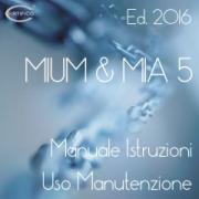 MIUM & MIA Ed. 5.2 2016 New: il Prodotto di riferimento per la manualistica sulla Direttiva macchine