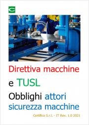 Direttiva macchine e TUSL: Obblighi di tutti gli Attori sicurezza macchine