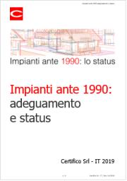 Impianti ante 1990: adeguamento e status