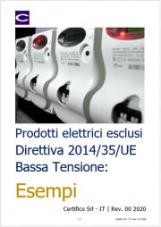 Prodotti elettrici esclusi Direttiva 2014/35/UE Bassa Tensione: Esempi