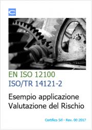 EN ISO 12100 e ISO/TR 14121-2: Esempio Valutazione del rischio