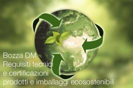 Bozza DM Requisiti tecnici e certificazioni prodotti e imballaggi ecosostenibili