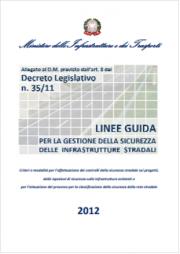 Decreto 2 maggio 2012 | Linee guida sicurezza infrastrutture stradali