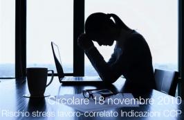 Circolare 18 novembre 2010 rischio da stress lavoro-correlato - Indicazioni CCP