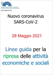 Linee guida Regioni e PA per la riapertura delle attività | 28.05.2021