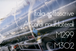 Accordi Multilaterali ADR M299 e M302: sottoscritti dall'Italia il 19 Agosto