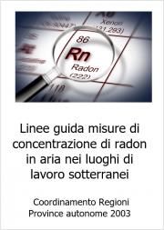 Linee guida gas radon luoghi di lavoro sotterranei