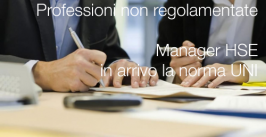 Manager HSE: in arrivo la norma UNI