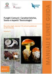 Funghi Comuni: Caratteristiche, Sosia e Aspetti Tossicologici Vol. 2