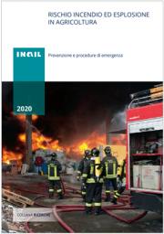 Rischio incendio ed esplosione in agricoltura
