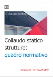 Collaudo statico strutture: quadro normativo