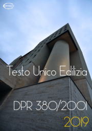 D.P.R. 380/2001 Testo Unico Edilizia | Consolidato 2019