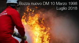Nuovo DM 10 Marzo 1998: bozza Luglio 2018