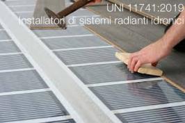 UNI 11741:2019 | Installatori di sistemi radianti idronici