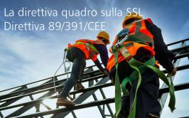 La direttiva quadro sulla SSL: Direttiva 89/391/CEE