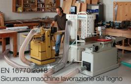 UNI EN 16770:2018 | Sicurezza macchine lavorazione del legno