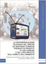 ISPRA   Rappresentazione televisiva del rischio da sostanze chimiche