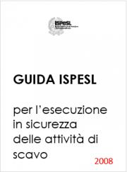 Guida ISPESL per l'esecuzione in sicurezza delle attività di scavo
