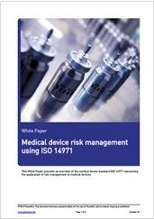 ISO 14971: Medical devices - Application of risk management to medical devices