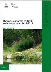 Rapporto nazionale pesticidi nelle acque | Dati 2017 - 2018