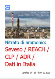 Nitrato di ammonio: Seveso / REACH / CLP / ADR / Dati in Italia