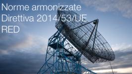 Norme armonizzate Apparecchiature Radio Direttiva 2014/53/UE (RED)