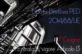 Il 1° Giugno è entrato in vigore l'Art. 13 della nuova Direttiva PED 2014/68/UE