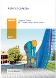 Reti di sicurezza - Quaderno tecnico INAIL 2018