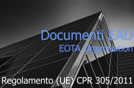 I primi Documenti EAD per la valutazione europea dei Prodotti da Costruzione: Luglio 2015
