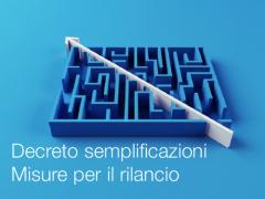 Decreto semplificazioni | Misure per il rilancio