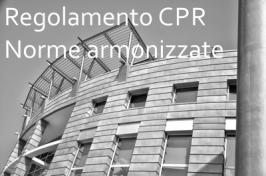 4° Elenco norme armonizzate Regolamento UE Prodotti da Costruzione CPR 305/2011