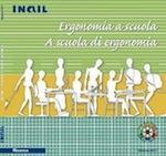Ergonomia a Scuola - A scuola di ergonomia