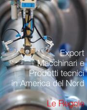 Export Macchinari e Prodotti tecnici in America del Nord