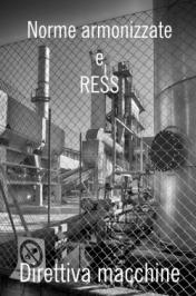 Direttiva macchine: la procedura norme armonizzate & RESS