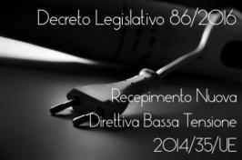 Decreto Legislativo 86/2016 Bassa Tensione