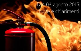 Note e chiarimenti al DM 03 agosto 2015